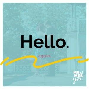 hello again hochzeitsbranche | Blog | Mr & Mrs Yes