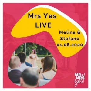 Mrs Yes Live - Melina + Stefano | Blog | Mr & Mrs Yes