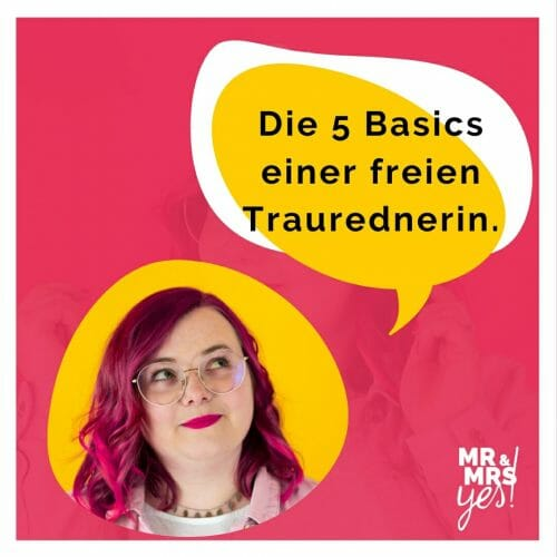 5 Basics freie Traurednerin | Blog | Mr & Mrs Yes